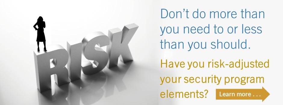 Risk-adjusted security program